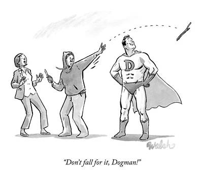 Super Dog Drawing - A Mugger Tosses A Stick To Distract A Superman by Liam Walsh