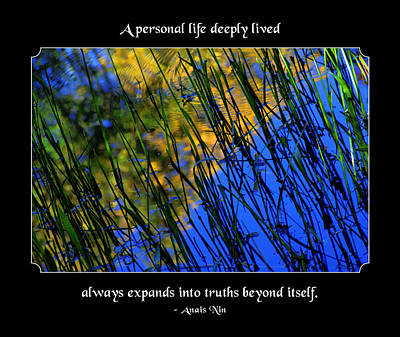 A Personal Life Deeply Lived Print by Mike Flynn
