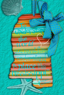 World Map Poster Photograph - A Place Like Mississippi by Sennie Pierson