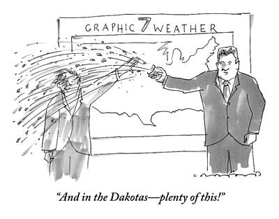 Forecast Drawing - A Weather Man Throws A Cup Of Water And Ice by Michael Crawford