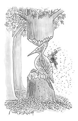 Woodpecker Drawing - A Woodpecker Is Using His Beak To Carve Is Own by Mort Gerberg