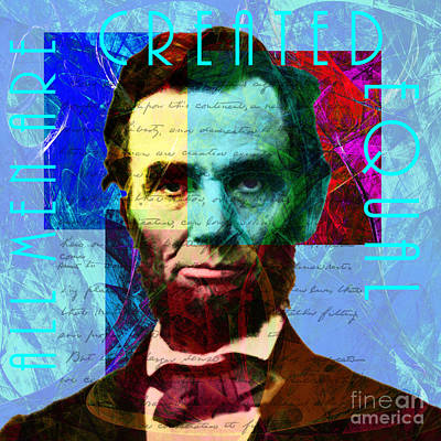 Rights Of Man Digital Art - Abraham Lincoln Gettysburg Address All Men Are Created Equal 2014020502p180 by Wingsdomain Art and Photography