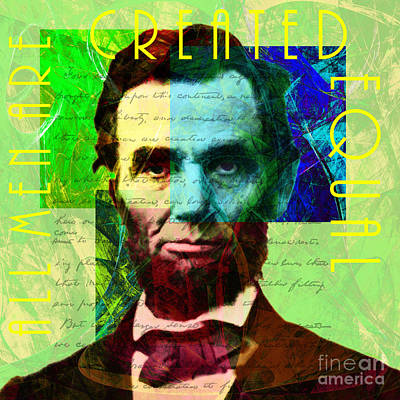 Rights Of Man Digital Art - Abraham Lincoln Gettysburg Address All Men Are Created Equal 2014020502p62 by Wingsdomain Art and Photography