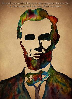 Abraham Lincoln Wise Words Print by Georgeta Blanaru