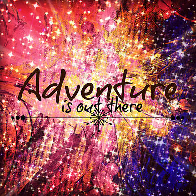 Adventure Is Out There Print by Julia Di Sano