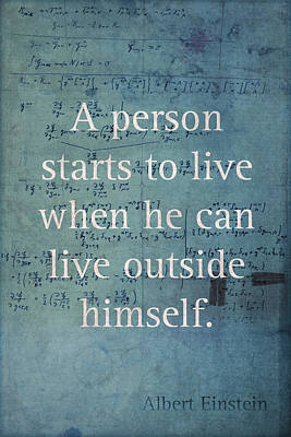 Outside Mixed Media - Albert Einstein Quote Person Starts To Live Science Math Formula On Canvas by Design Turnpike