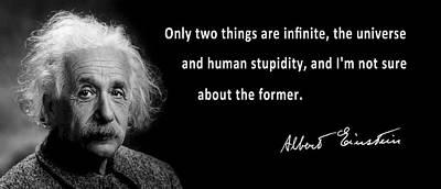 Albert Einstein Speaks About Human Stupidity Print by Daniel Hagerman