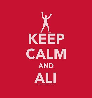 Boxer Digital Art - Ali - Keep Calm And Ali by Brand A