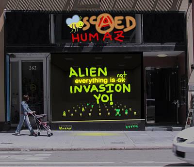 Alien Invasion Yo - Everything Is Not Okay Print by John Hines
