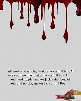 Jack Nicholson Photograph - All Work And No Play by Cheryl Young