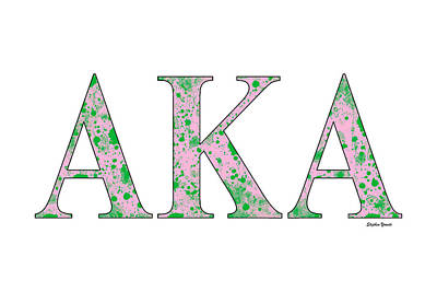 Alpha Kappa Alpha - White Print by Stephen Younts