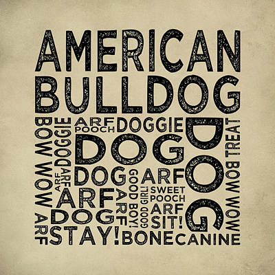 Dog Digital Art - American Bulldog Typography by Flo Karp