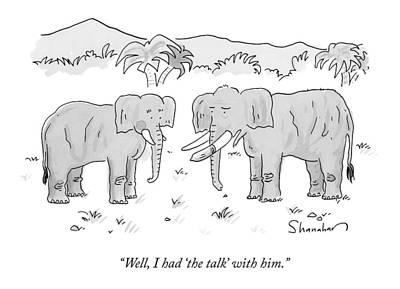 An Elephant With A Condom On One Tusk Speaks Print by Danny Shanahan