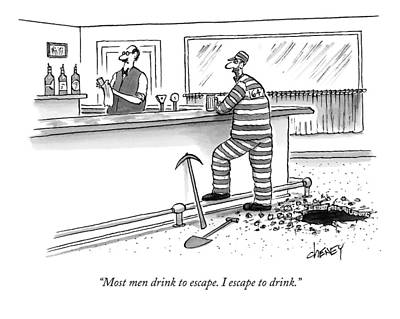 Escape Drawing - An Escaped Prisoner Has Tunneled His Way To A Bar by Tom Cheney