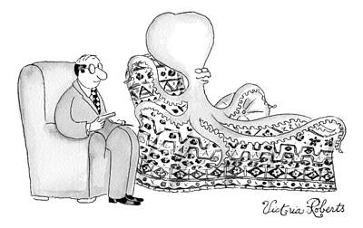 Octopus Drawing - An Octopus Or Squid Lays On A Psychiatrist Or by Victoria Roberts