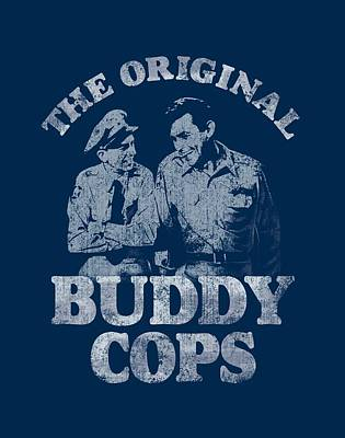 Andy Griffith Show Digital Art - Andy Griffith - Buddy Cops by Brand A