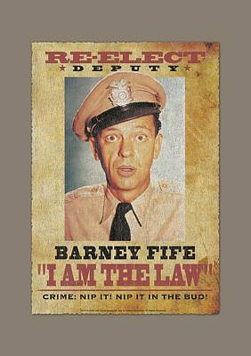 Andy Griffith Show Digital Art - Andy Griffith - I Am The Law by Brand A