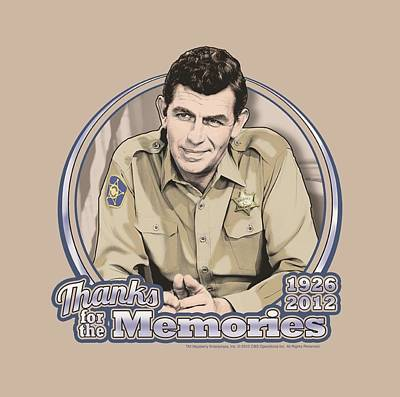 Andy Griffith Show Digital Art - Andy Griffith - Thanks For The Memories by Brand A