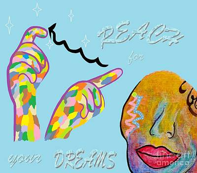 American Sign Language Reach For Your Dreams Print by Eloise Schneider