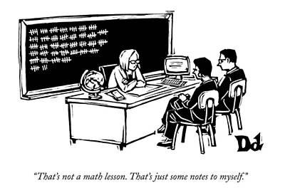 At A Parent-teacher Conference Print by Drew Dernavich