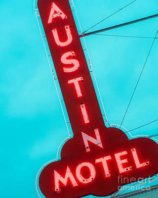 Squint Photograph - Austin Motel Sign by Sonja Quintero
