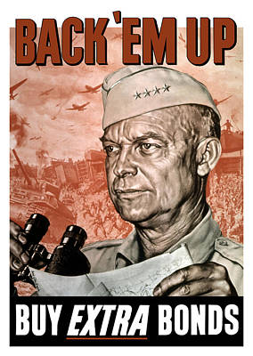 Ww11 Aircraft Painting - Back Em Up - General Eisenhower  by War Is Hell Store