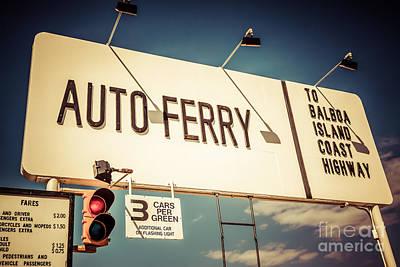 Balboa Island Auto Ferry Sign Newport Beach Picture Print by Paul Velgos