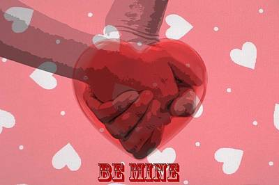 Be Mine Print by Dan Sproul
