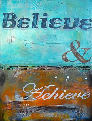 Gino Painting - Believe And Achieve II by Gino Savarino