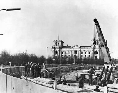 Berlin Photograph - Berlin Wall Construction by Underwood Archives
