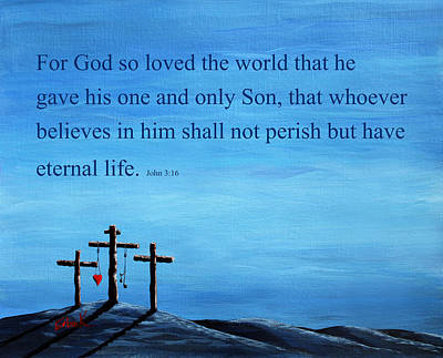 Christian Artwork Painting - Bible Verses Typography - John 3 16 by Shawna Erback