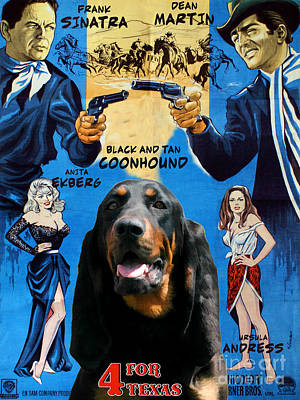 Coonhound Painting - Black And Tan Coonhound Art Canvas Print - 4 For Texas Movie Poster by Sandra Sij