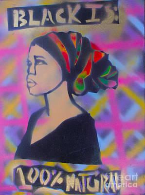 Tony B. Conscious Painting - Black Is Natural by Tony B Conscious