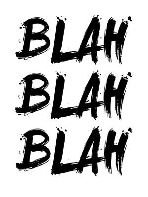 Blah Blah Blah Poster White Print by Naxart Studio
