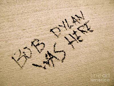 Bob Dylan Photograph - Bob Dylan Graffiti by Jacqueline Athmann