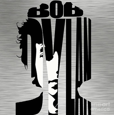Bob Dylan Mixed Media - Bob Dylan Silver by Marvin Blaine