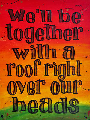 Rasta Painting - Bob Marley Song Lyric Art - We'll Be Together by Michelle Eshleman