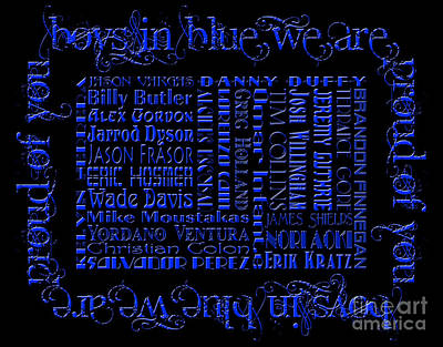 Baseball Mixed Media - Boys In Blue We Are Proud Of You 2 by Andee Design