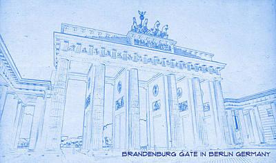 Berlin Mixed Media - Brandenburg Gate In Berlin Germany - Blueprint Drawing by MotionAge Designs