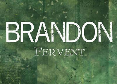 Brandon - Fervent Print by Christopher Gaston