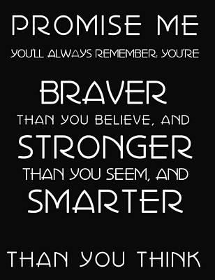 Remember Digital Art - Braver Stronger Smarter by Georgia Fowler