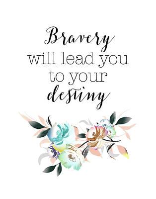 Bravery Painting - Bravery Destiny by Tara Moss