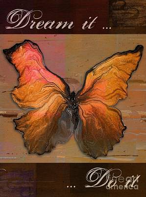 Butterfly Art - Dream It Do It - 94at01 Print by Variance Collections