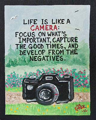 What Is Life Mixed Media - Camera Quote by Joe Kopler