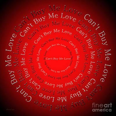 Buy Digital Art - Can't Buy Me Love 1 by Andee Design