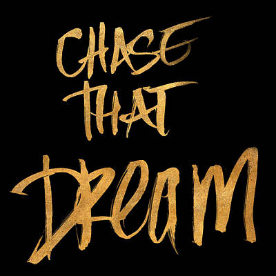 Chase That Dream Print by South Social Studio