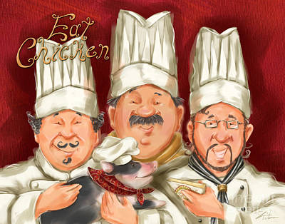 Chefs Say Eat Chicken Print by Shari Warren