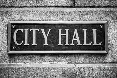 Chicago City Hall Sign In Black And White Print by Paul Velgos