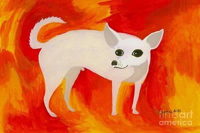 Chihuahua Painting - Chihuahua En Fuego by Lori Ziemba