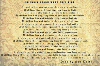 Author Mixed Media - Children Learn What They Live Quote by Dan Sproul